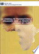La criminalité transnationale organisée dans la région de l'Afrique de l'Ouest