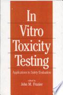 In-Vitro Toxicity Testing