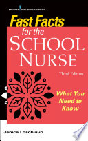 Fast Facts For The School Nurse Third Edition