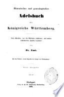 Historisches und genealogisches Adelsbuch des Königreichs Württemberg