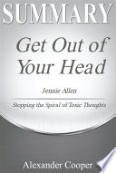Summary of Get Out of Your Head Book PDF