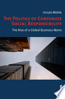 The Politics Of Corporate Social Responsibility book