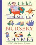A Child s Treasury of Nursery Rhymes