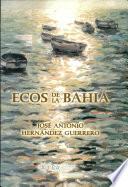 Ecos de la bahía