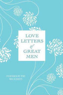 Love Letters Of Great Men : reads aloud to big in the...