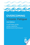 Overcoming Chronic Fatigue 2nd Edition