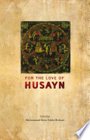 For the Love of Husayn (AS)