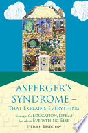Asperger s Syndrome   That Explains Everything