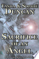 Sacrifice of an Angel  Haward Mysteries  1