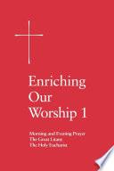 Enriching Our Worship 1