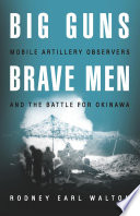 Big Guns And Brave Men