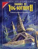 Shadows of Yog Sothoth