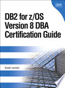 Db2 For Z Os Version 8 Dba Certification Guide