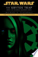 The Krytos Trap  Star Wars Legends  X Wing