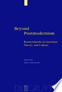 Beyond Postmodernism