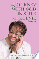 My Journey With God In Spite Of The Devil