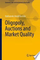 Oligopoly  Auctions and Market Quality