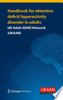 Handbook for Attention Deficit Hyperactivity Disorder in Adults