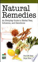 Natural Remedies  An Everyday Guide To Herbal Teas  Infusions   Decoctions