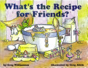 What s the Recipe for Friends