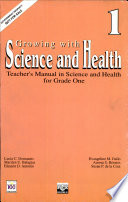 Growing with Science and Health 1 Teacher s Manual1st Ed  1997