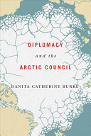 Diplomacy and the Arctic Council document cover