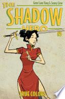 The Shadow Hero 5