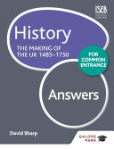 History for Common Entrance  The Making of the UK 1485 1750 Answers