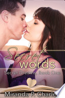 Secret Words  A Steamy Contemporary Romance
