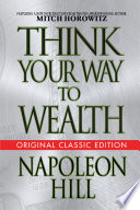 Think Your Way To Wealth Original Classic Editon