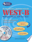 WEST B  REA  with CD  the Best Test Prep for the Washington Educator Skills Test