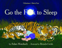 Go the F  k to Sleep