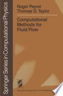 Computational Methods for Fluid Flow