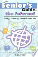 The Senior s Guide to the Internet