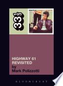 Bob Dylan s Highway 61 Revisited