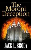 The Moroni Deception Book PDF