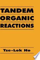 Tandem Organic Reactions