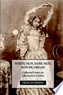 White Skin  Dark Skin  Power  Dream