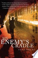 My Enemy s Cradle Book PDF