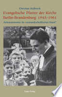 Evangelische Pfarrer der Kirche Berlin-Brandenburg 1945 - 1961