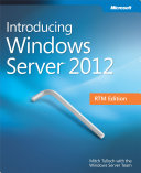 Introducing Windows Server® 2012 RTM Edition
