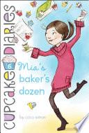 Mia s Baker s Dozen
