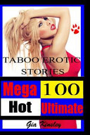 100 Mega Hot Ultimate Taboo Erotic Stories Collection