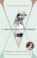A Well-Behaved Woman by THERESE ANNE. FOWLER