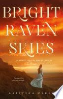 Bright Raven Skies Book PDF