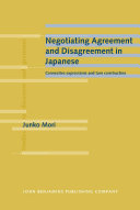 Negotiating Agreement and Disagreement in Japanese