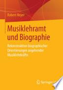 Musiklehramt und Biographie
