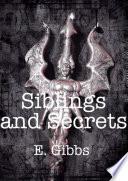 Siblings and Secrets