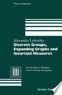 Discrete Groups  Expanding Graphs and Invariant Measures