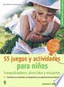 55 juegos y actividades para niños